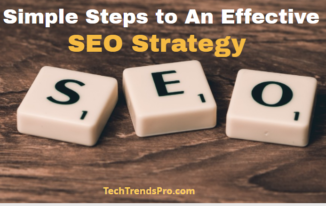 Simple Steps to An Effective SEO Strategy