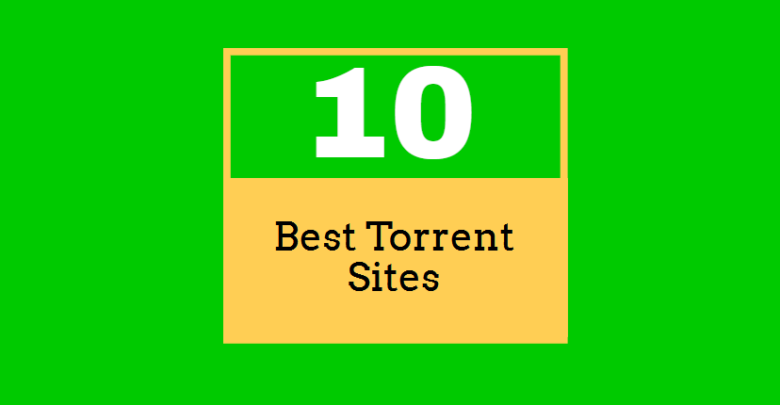 Top 10 Best Torrent Sites That Still Work in 2019 - Tech Trends Pro