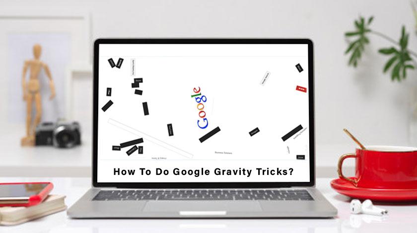 How-To-Do-Google-Gravity-Tricks