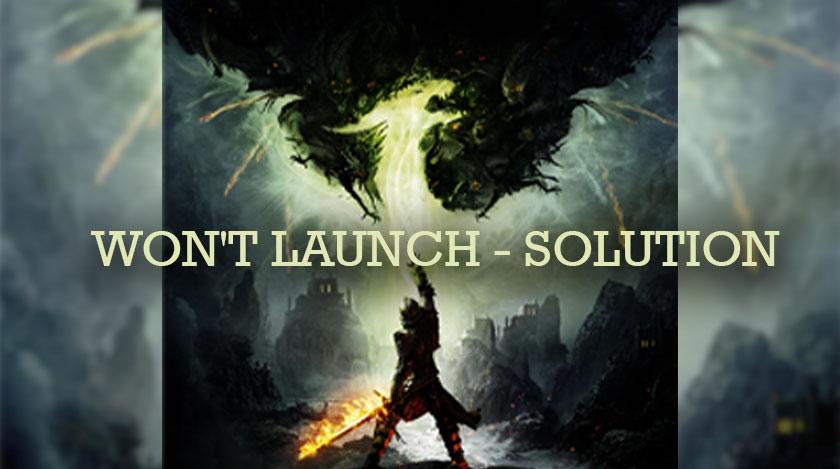 Dragon Age Inquisition Won't Launch - Solution