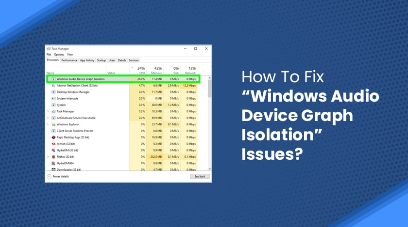 """How To Fix """"Windows Audio Device Graph Isolation"""" Issues"""