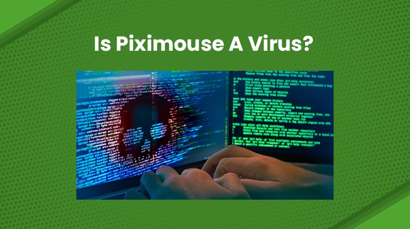 Is Piximouse A Virus
