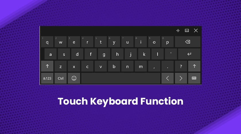 Touch Keyboard Function