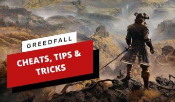 Greedfall Cheats, Tips & Tricks
